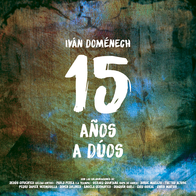 Portada Disco 15 Aniversario Iván Domenech